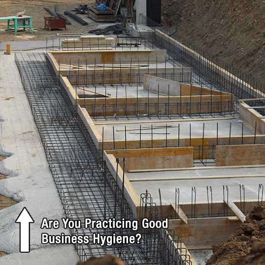 Are You Practicing Good Business Hygiene?