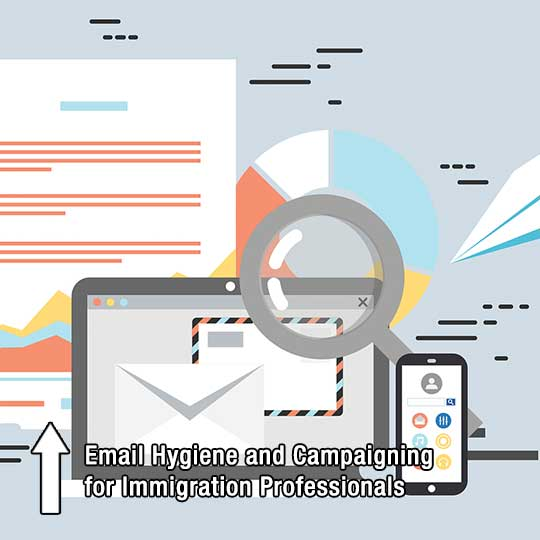 Email Hygiene and Campaigning for Immigration Professionals