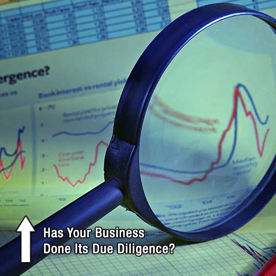 Has Your Business Done Its Due Diligence?