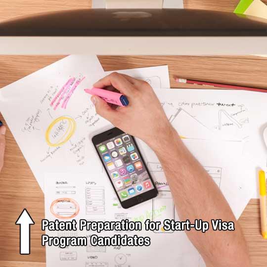 Patent Preparation for Start-Up Visa Program Candidates