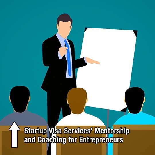 Startup Visa Services' Mentorship and Coaching for Entrepreneurs