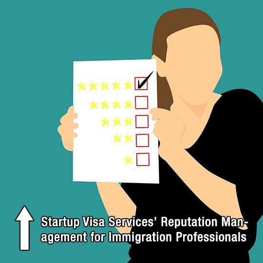 Startup Visa Services' Reputation Management for Immigration Professionals