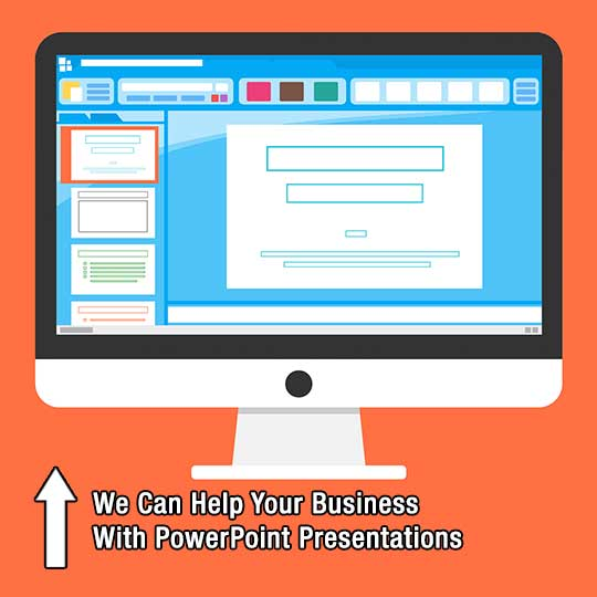 We Can Help Your Business With PowerPoint Presentations