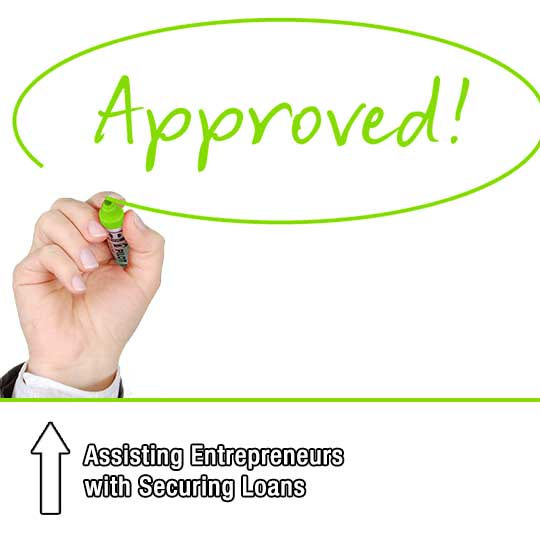 Assisting Entrepreneurs with Securing Loans
